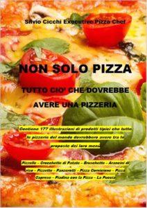 Non Solo Pizza Tutto Quello Che Dovrebbe Avere Ogni Pizzeria Nel Menu